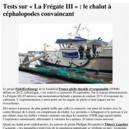 Le Marin : Tests sur «La Frégate III» : le chalut à céphalopodes convaincant
